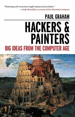 Hackers & Painters By Graham, Paul